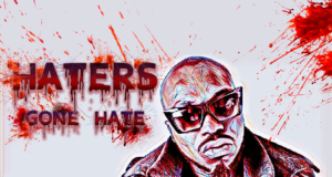 Haters Gone Hate ART