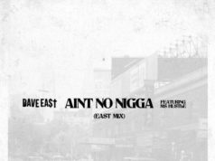 Dave-East-Aint-No-Nigga-ft-Ms.-Hustle