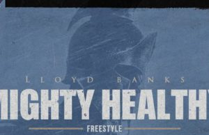 llyod banks Mighty Health Freestyle